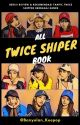 LIST - ALL TWICE SHIPPER FANFICTION (RECOMMEND AND REVIEW) by