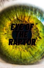 Eye of the raptor (Harry Potter fanfiction) by 0-Red-0