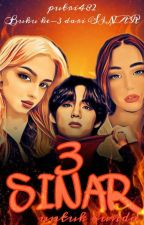 SINAR 3 (On Going) by putri482