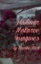 Vladimir Makarov Imagines by Khushi-Stark