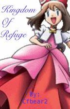 Kingdom of Refuge by Cfbear2