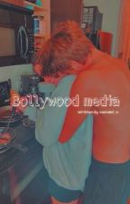Bollywood media  by zainabil_n