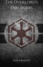 Overlord X Star Wars fanfiction: The Overlord's Enforcers by VarouKnight