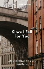 Since I Fell For You by sunstelle