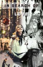 In Search Of Love by MahnoorMalik972