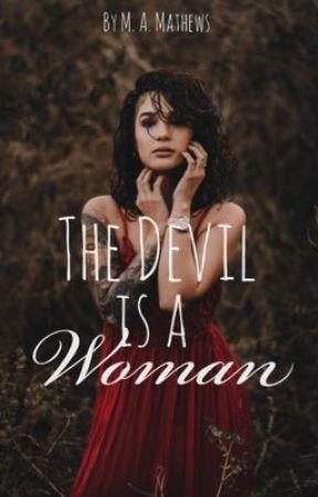 The Devil Is A Woman  by MA1Mathews