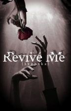 Revive Me (svenska) av Queerpader