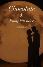 Chocolate and Pumpkin juice (R. Lupin) by moonyismooning