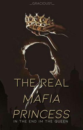 The Real Mafia Princess by __gracious1__