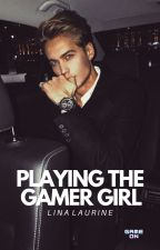 Playing the Gamer Girl by linalaurine