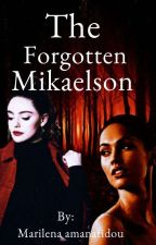 The forgotten mikaelson by braincordconnection2
