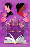 Entre Contos: O Príncipe e o Livro Dourado | Livro 1 | CONCLUÍDO cover