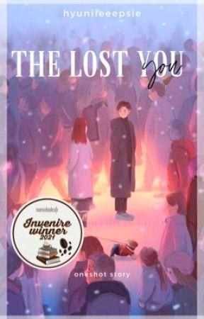 The Lost You by hyuniieeepsie