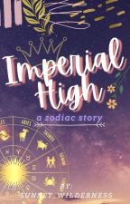 Imperial High (A Zodiac Story) by sunset_wilderness