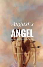 August's Angel by Ariislife88