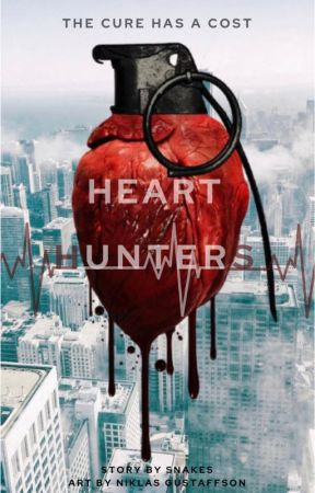 Heart Hunters by snakes_on_a_plane