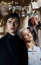 𝐓𝐇𝐄 𝐍𝐎𝐓 𝐒𝐎 𝐏𝐄𝐑𝐅𝐄𝐂𝐓 𝐏𝐑𝐄𝐅𝐄𝐂𝐓 // Percy Weasley  by elle_grace12