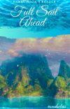 Full Sail Ahead [Harry Hook X Reader] cover