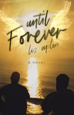 Until Forever by LizUpton