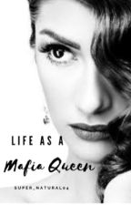 Life as a Mafia Queen by super_natural04