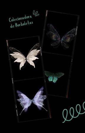 COLECIONADORA DE BORBOLETAS by blooeming