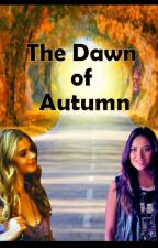 The Dawn of Autumn by ForeverWithoutHim