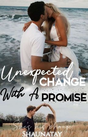 Unexpected Change with A Promise (Editing and Rewriting) by Shaunatay