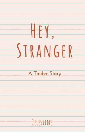 Hey, Stranger by celestinephr