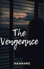 The Vengeance (Soon) by xakkura
