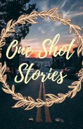 One Shot Stories by asteriahaven