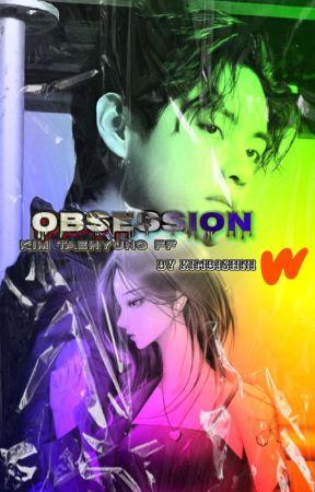 OBSESSION    [ Kim Taehyung FF ] by KimBishni