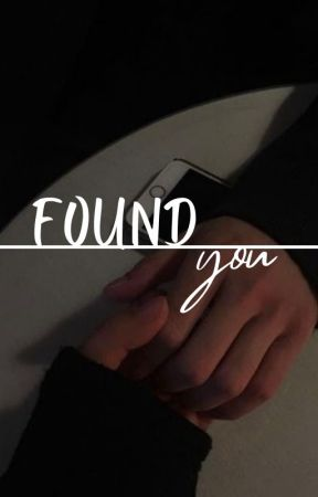 FOUND YOU // dreamwastaken by lovindazai