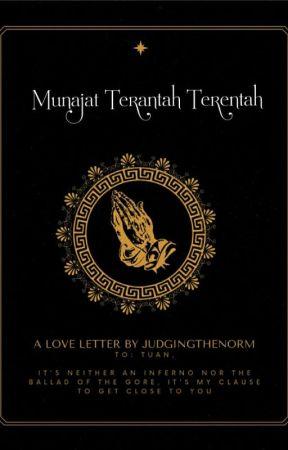 Munajat Terantah Terentah by JudgingTheNorm