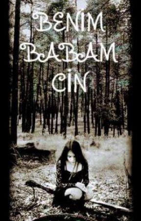 BENİM BABAM BİR CİN  by DeryaYusufKadir