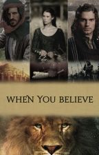 When you believe by EvaLarsen