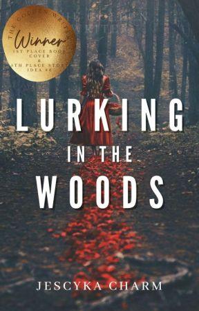 Lurking In The Woods by JescykaCharm