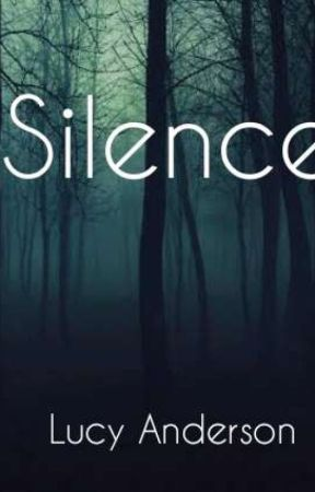 Silence  by Anderson_Lucy