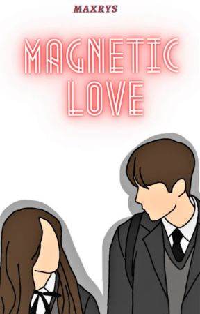 MAGNETIC LOVE by FaceMaxx