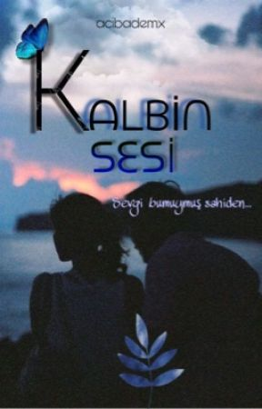 KALBİN SESİ by acibademx