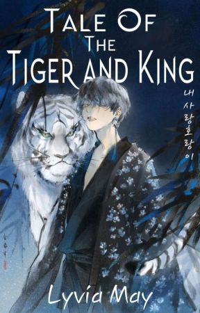 Tale Of The Tiger and King by Lyvia_May