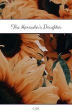 the marauder's daughter by joey_weasley
