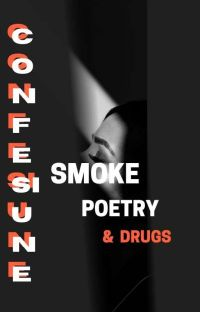 SMOKE, POETRY & DRUGS  cover
