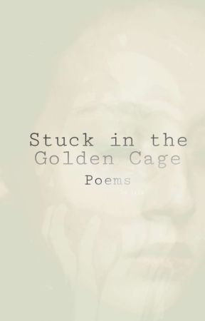 Stuck in the Golden Cage  by darkacademia-queer