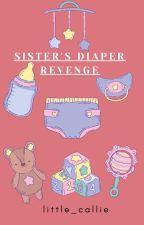 Sister's Diaper Revenge by little_callie
