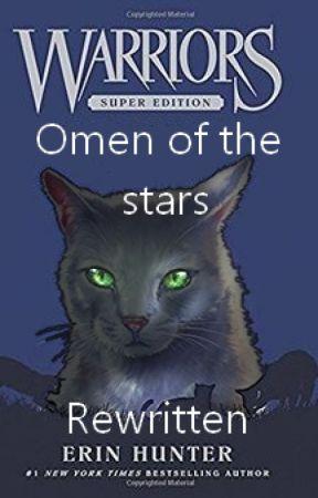 Omen Of The Stars - Rewritten by Furry_phoenix