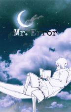 Mr. Error | FGod Error Crossover by StrawberryNoot