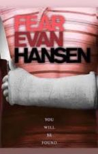 Fear Evan Hansen by user1776_