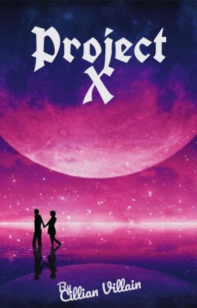 Project X by CillianVillain