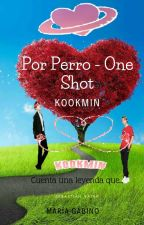 """POR PERRO"" KOOKMIN by MariaGabino0"