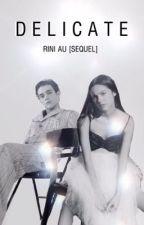 delicate - rini au (sequel) by singularglow